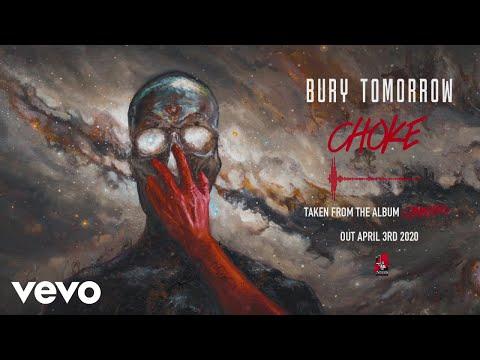 Bury Tomorrow - Choke (Visualiser)