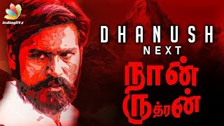 NAAN RUDRAN : The Title of Dhanush's next Directorial Venture? | Latest Tamil Cinema News thumbnail