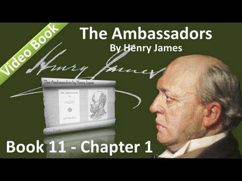 Book 11 - Chapter 1 - The Ambassadors by Henry James