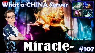 Miracle - Invoker MID | What a CHINA Server | Dota 2 Pro MMR Gameplay #107