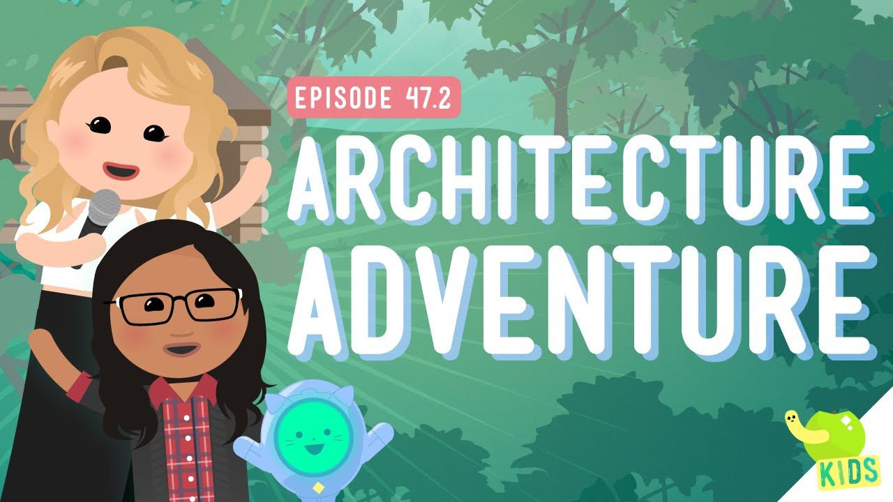Architecture adventure crash course kids youtube