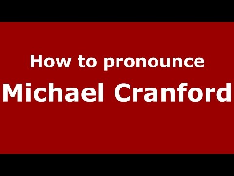 How to pronounce Michael Cranford (American English/US)  - PronounceNames.com
