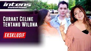 Download lagu Curhat Blak Blakan Celine Tentang Wilona Mesra Dengan Stefan William | Intens Investigasi