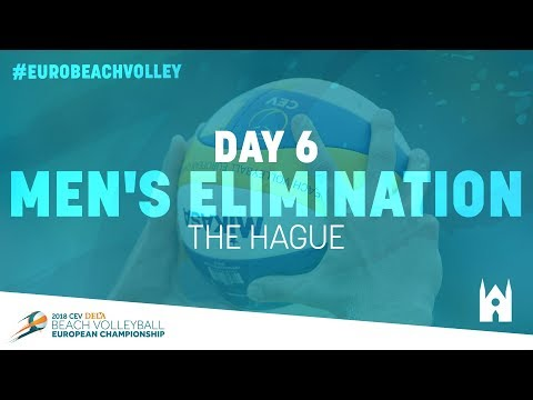 Day 6 – Men's Elimination - The Hague (Part Two) | Full Matches | #EuroBeachVolley2018