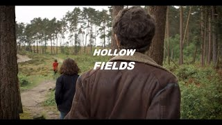 Hollow Fields I Short Film
