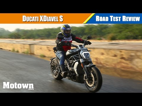 Ducati XDiavel S | Road Test Review | Motown India