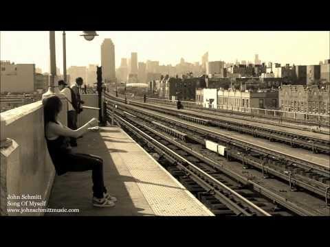 """John Schmitt - """"Song of Myself"""" - Official Music Video"""