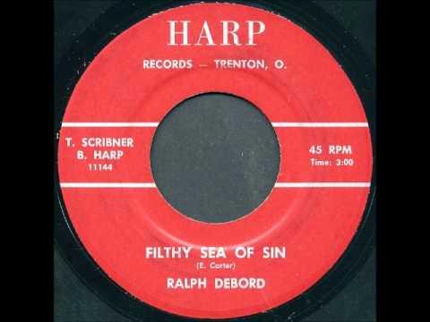 Ralph DeBord - Filthy Sea Of Sin