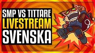 🔴 SMP MOT TITTARE! (League Of Legends På Svenska)
