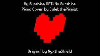My Sunshine OST - No Sunshine - Piano Cover by CalebthePianist