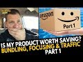 Part 1 - Is My Business & Product Worth Saving? Bundling, Focusing & Traffic! TAS 482