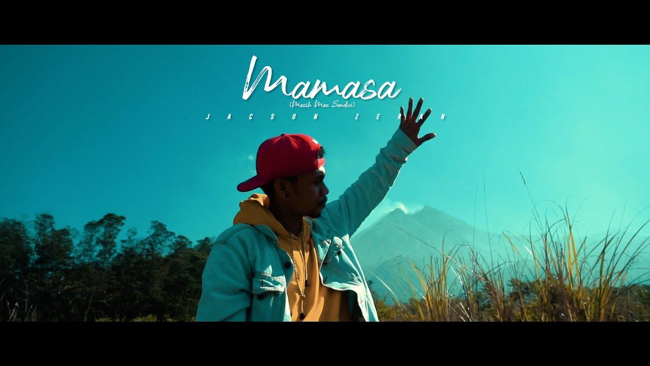 Jacson Zeran - MAMASA (Masih Mau Sandiri) Official Music Video