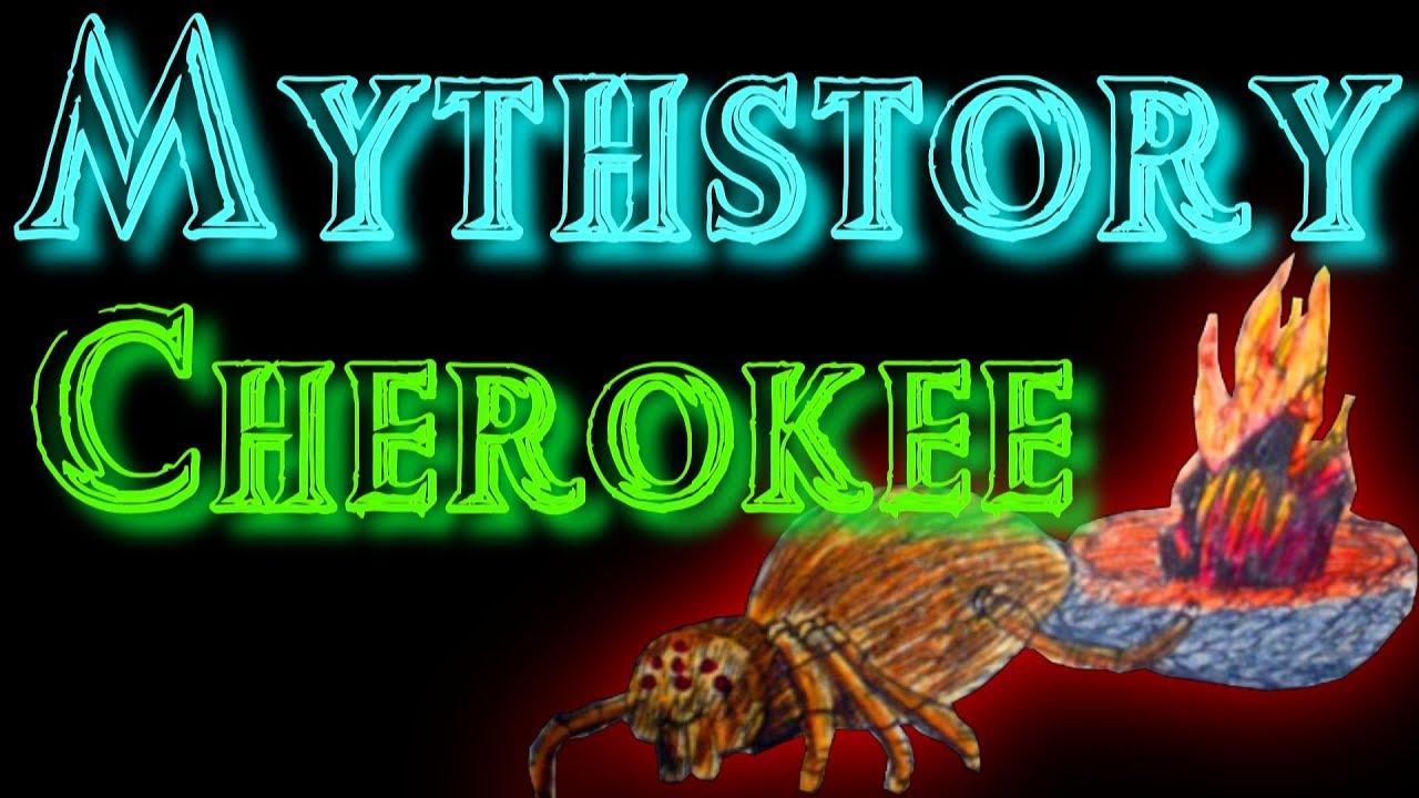 Mythstory #13 - Cherokee Mythology