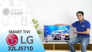 Smart Tivi LG 32 inch 32LJ571D - Mua ngay mua ngay loa loa loa!!!!!
