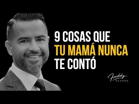9 cosas que MAMÁ no te contó - Freddy DeAnda