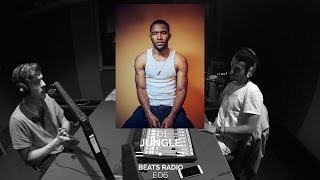 FRANK OCEAN DISCUSSION - FIRST INTERVIEW IN 3 YEARS (JUNGLE BEATS RADIO S01E06)