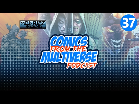 Comics From The Multiverse #37: Would You Like To Jokerize Those Fries? (DC Comics Podcast)