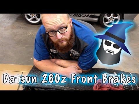 CAR WIZARD Fixes the Datsun 260z Front Brakes
