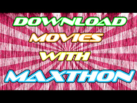 How To Download Movies with Maxthon Cloud Browser!