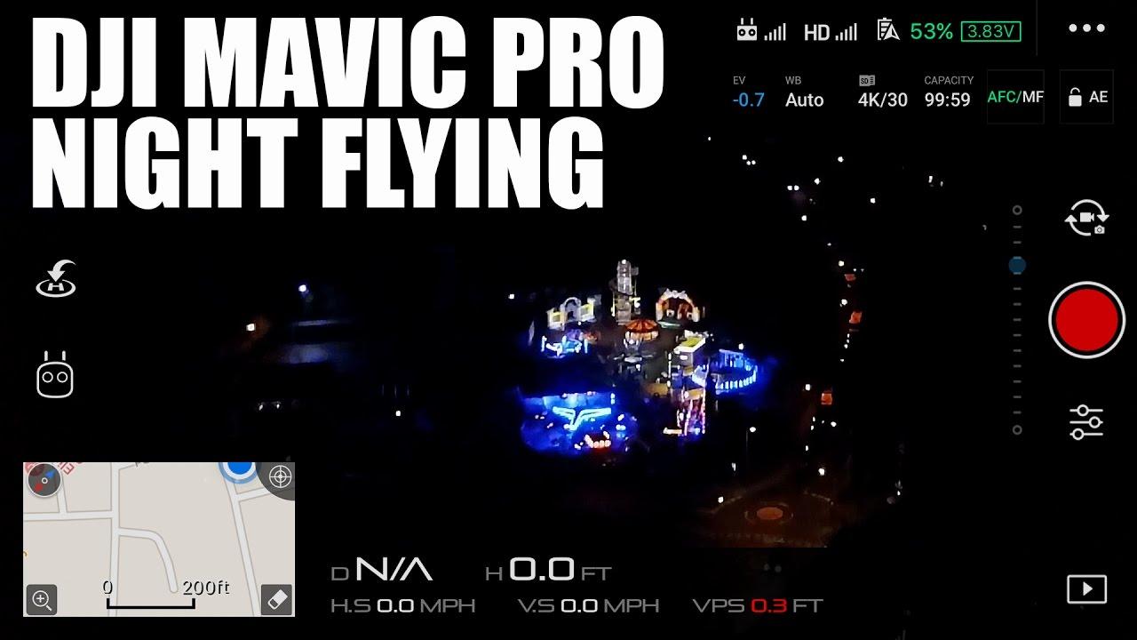 how to fly mavic pro at night
