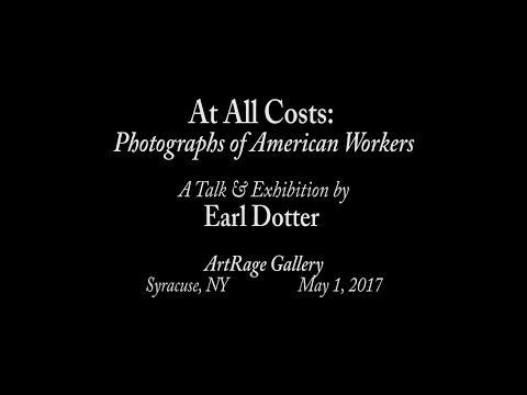 At All Costs: Photographs of American Workers by Earl Dotter