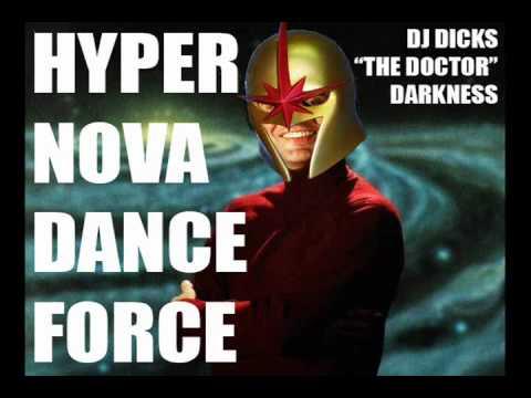 Dj Dicks - Hyper Nova Dance Force feat. Sentinel