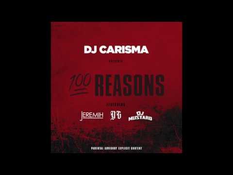 DJ Carisma Feat. Jeremih, YG & DJ Mustard -