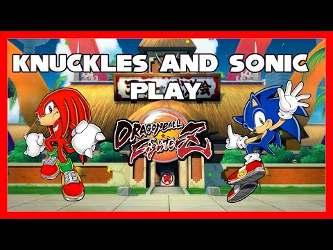 TOO MANY COLORS! - Knuckles and Sonic play Dragon Ball Fighterz! |