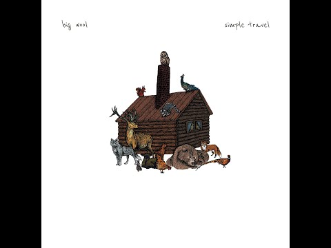 Big Wool - Simple Travel (Full Album)