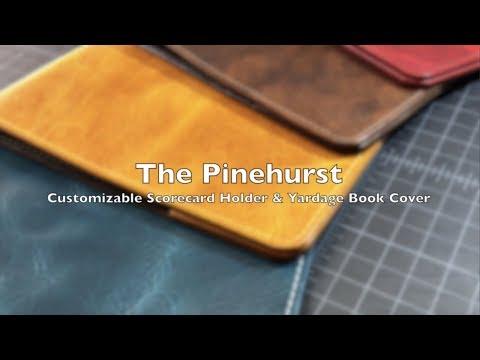 Pinehurst Scorecard Holder & Yardage Book Cover