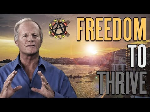 FREEDOM: The Key to THRIVE Solutions - Foster Gamble at Anarchapulco 2017
