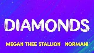 MeganThee Stallion & Normani - Diamonds (Lyrics)
