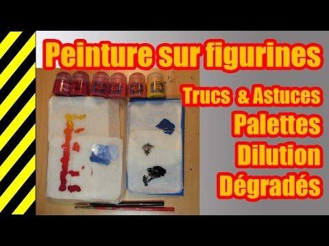 TUTO - Peinture sur figurines - Palette humide, Diluer et Dégrader les couleurs - Trucs et astuces