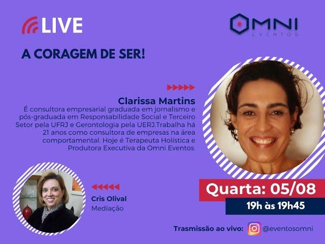Live – A Coragem de Ser! Consultora Clarissa Martins