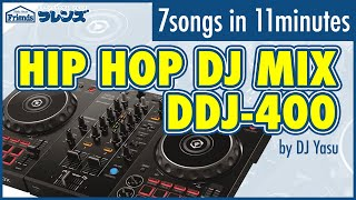 DDJ-400 HIPHOP MIX demo by DJ Yasu