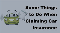 2017 Car Insurance Claims  | Important Things When Claiming Car Insurance