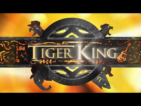 Tiger King: Game of Thrones Intro