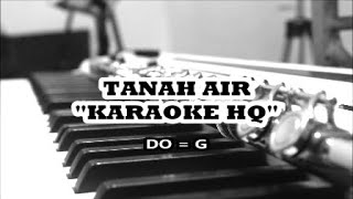 TANAH AIR - LAGU NASIONAL KARAOKE HQ (NADA DASAR G)