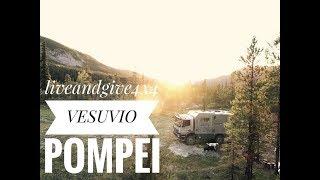 Goes Vesuvio and Pompei