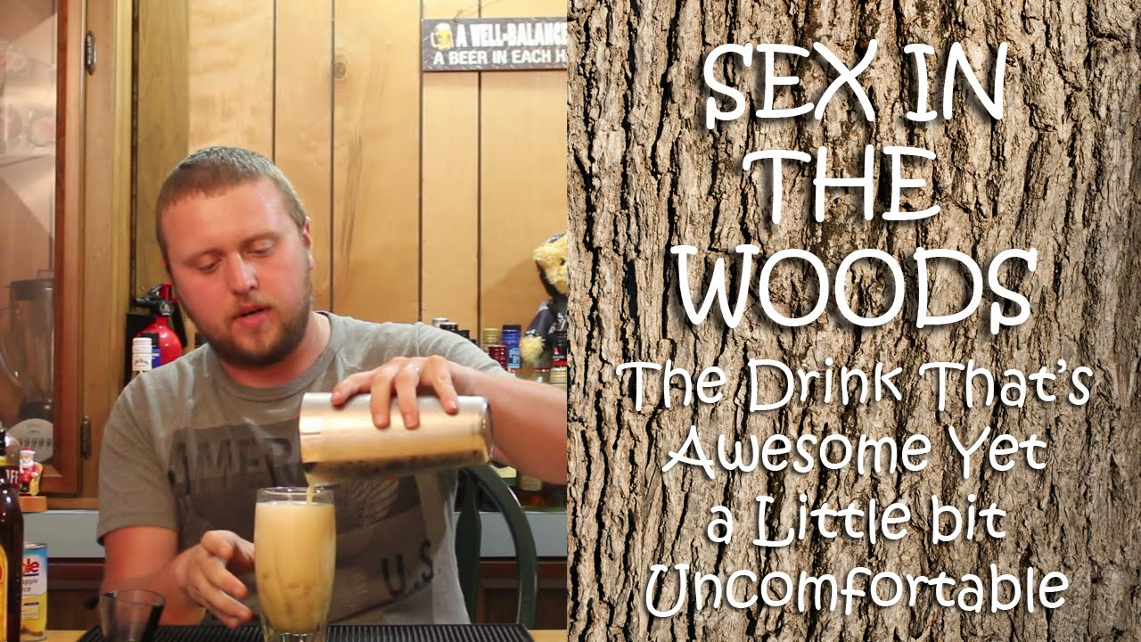 Sex in the woods drink
