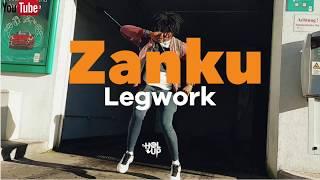 Gambar cover Official Zanku Legwork Dance 2019 Mix Ft Zlatan Chinko Ekun Able God Slimcase Olamide Lil Kesh