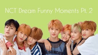 NCT Dream Funny Moments Pt. 2