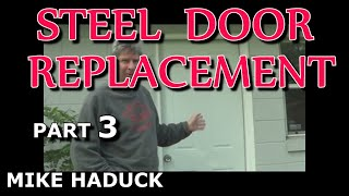 How I Install A Steel Door (part 2 Of 2) Wood Frame (mike Haduck)