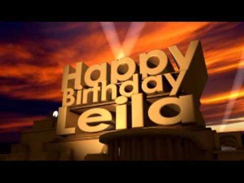 Happy Birthday Leila YouTube