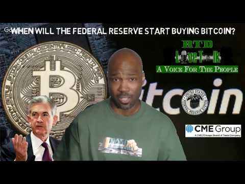 RTD Live Talk: Why the Fed Will Be Buying Bitcoin