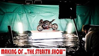 "MAKING OF ""The Stealth Show"" - Streetslave"