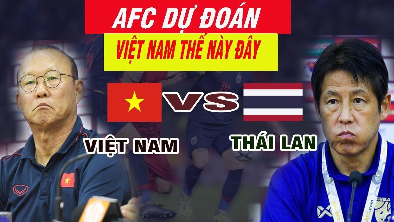 Báo Châu Á Dự Đoán Kết Quả Việt Nam vs Thái Lan Ngày 19-11 Thế Này Đây