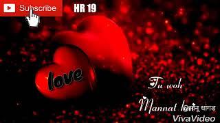 New love 💏 status song mile ho tum humko.