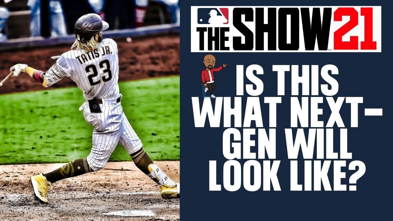 MLB The Show 21 - What Will it Look Like on PS5 and Xbox Series X?