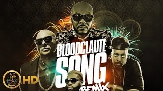 Future Fambo Ft. Sean Paul, Beenie Man & Demarco - Bloodclaute Song (Remix) October 2015